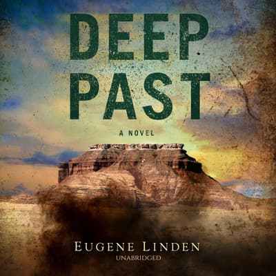 Deep Past by Eugene Linden audiobook