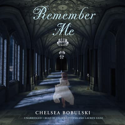 Remember Me by Chelsea Bobulski audiobook