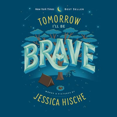 Tomorrow I'll Be Brave by Jessica Hische audiobook