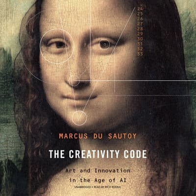 The Creativity Code by Marcus du Sautoy audiobook