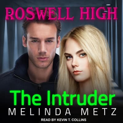 The Intruder by Melinda Metz audiobook