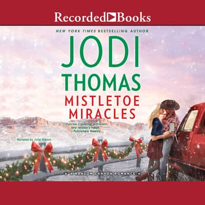 Mistletoe Miracles by Jodi Thomas audiobook