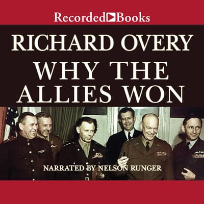 Why the Allies Won by Richard Overy audiobook