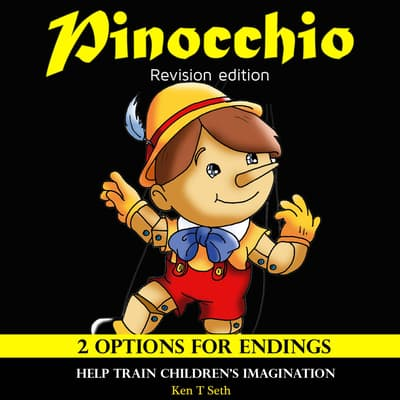 Pinocchio Revision Edition by Ken T Seth audiobook