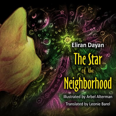 The Star of the Neighborhood by Eliran Dayan audiobook