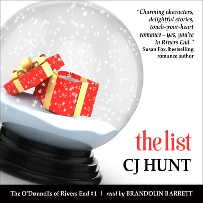 The List (The O'Donnells of Rivers End #1) by CJ Hunt audiobook