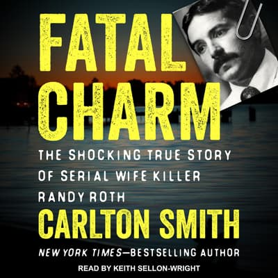 Fatal Charm by Carlton Smith audiobook
