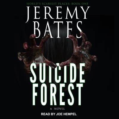 Suicide Forest by Jeremy Bates audiobook