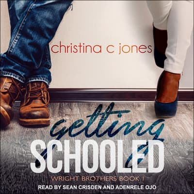Getting Schooled by Christina C. Jones audiobook