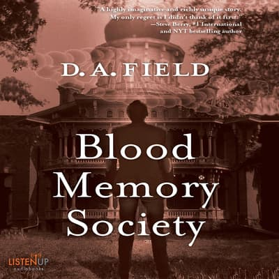 Blood Memory Society by D. A. Field audiobook