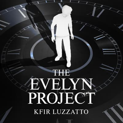 The Evelyn Project by Kfir Luzzatto audiobook