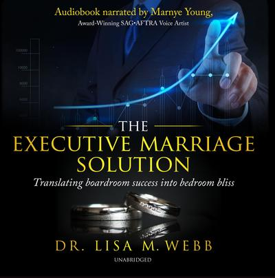 The Executive Marriage Solution by Lisa M. Webb audiobook