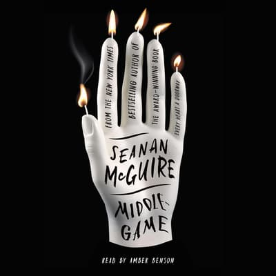 Middlegame by Seanan McGuire audiobook