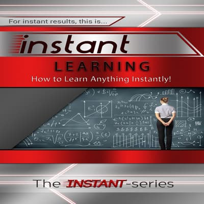 Instant Learning by The INSTANT-Series audiobook