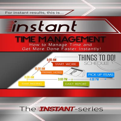 Instant Time Management by The INSTANT-Series audiobook