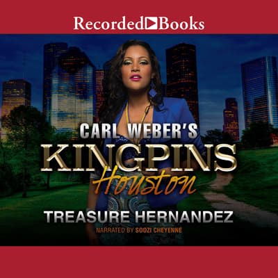 Carl Weber's Kingpins by Treasure Hernandez audiobook