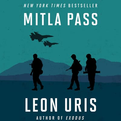 Mitla Pass by Leon Uris audiobook