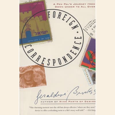 Foreign Correspondence by Geraldine Brooks audiobook