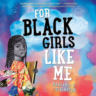 For Black Girls Like Me by Mariama Lockington audiobook