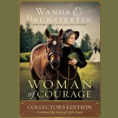 Woman of Courage by Wanda E. Brunstetter audiobook