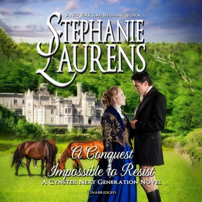 A Conquest Impossible to Resist by Stephanie Laurens audiobook