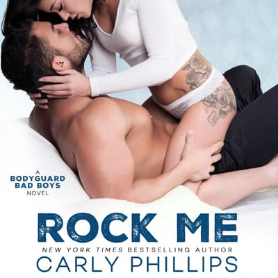 Rock Me by Carly Phillips audiobook