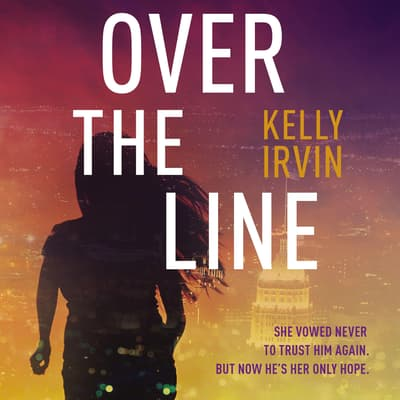 Over the Line by Kelly Irvin audiobook