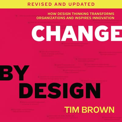 Change by Design, Revised and Updated by Tim Brown audiobook