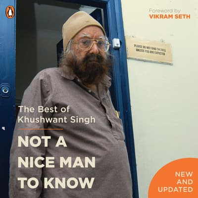 Not a Nice Man To Know by Khushwant Singh audiobook