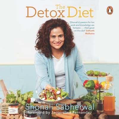 The Detox Diet by Shonali Sabherwal audiobook