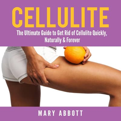 Cellulite by Mary Abbott audiobook