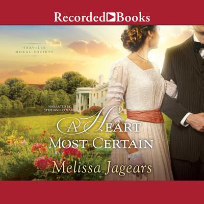 A Heart Most Certain by Melissa Jagears audiobook