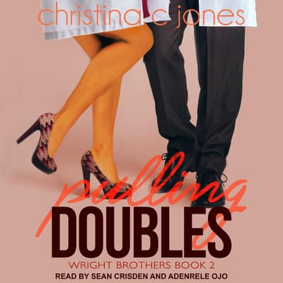 Pulling Doubles by Christina C. Jones audiobook