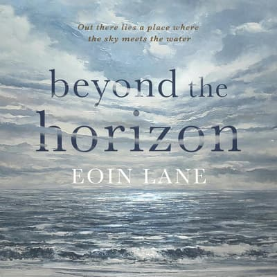 Beyond the Horizon by Eoin Lane audiobook