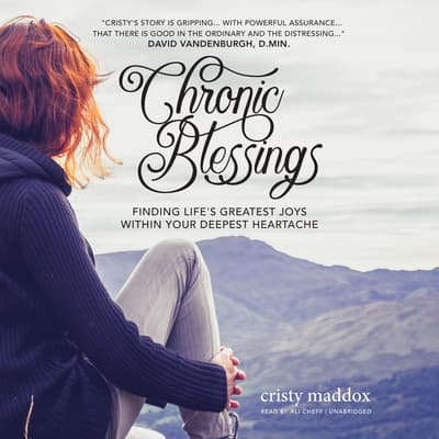 Chronic Blessings by Cristy Maddox audiobook