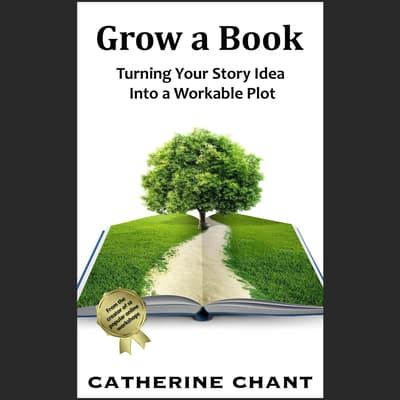 Grow a Book by Catherine Chant audiobook