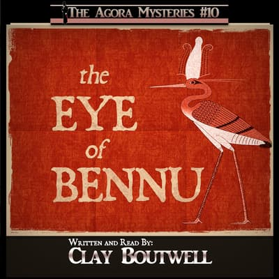 The Eye of Bennu by Clay Boutwell audiobook