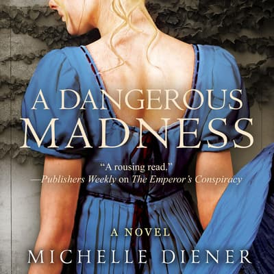 A Dangerous Madness by Michelle Diener audiobook