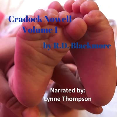 Cradock Nowell Volume 1 by R. D. Blackmore audiobook