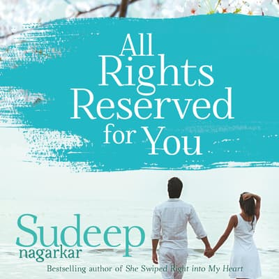 All Rights Reserved For You by Sudeep Nagarkar audiobook