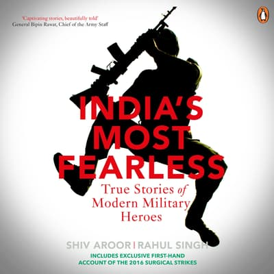 India's Most Fearless by Shiv Aroor audiobook