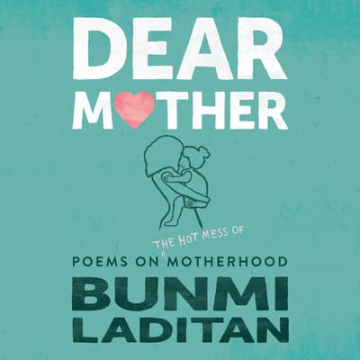 Dear Mother by Bunmi Laditan audiobook