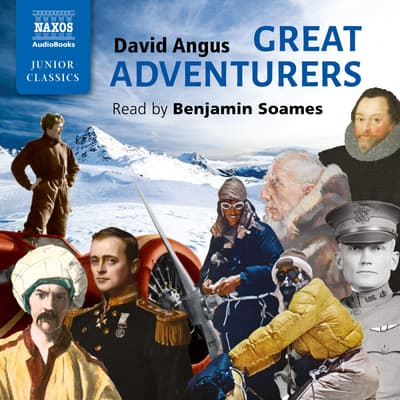 Great Adventurers by David Angus audiobook