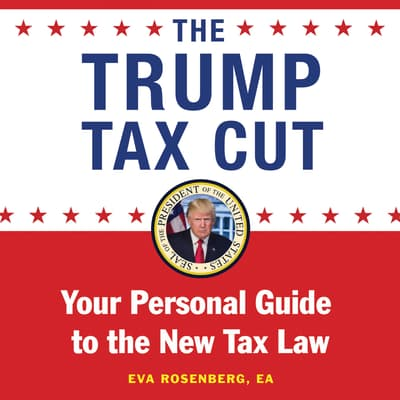 The Trump Tax Cut by Eva Rosenberg audiobook