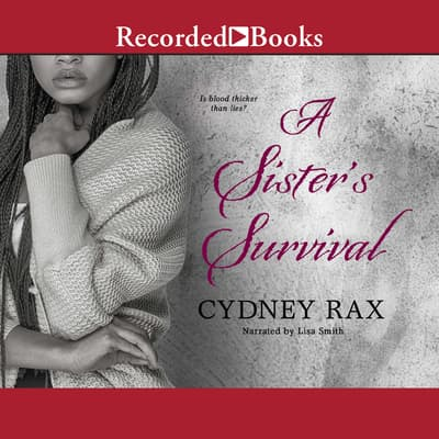 A Sister's Survival by Cydney Rax audiobook