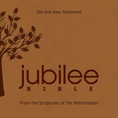 The Jubilee Bible: From The Scriptures Of The Reformation by Russell M. Stendal audiobook