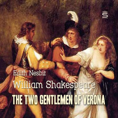 The Two Gentlemen of Verona by William Shakespeare audiobook