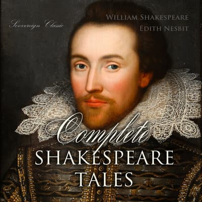 Complete Shakespeare Tales by William Shakespeare audiobook