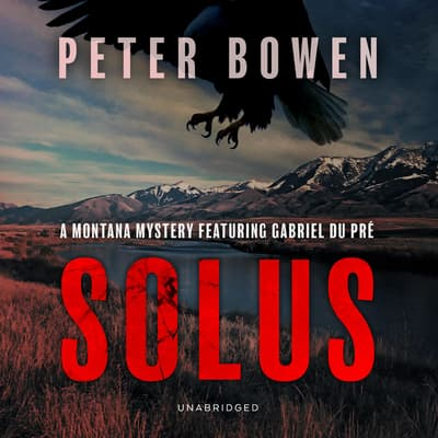 Solus by Peter Bowen audiobook