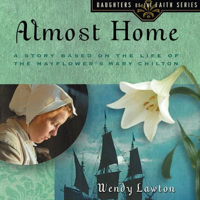 Almost Home by Wendy Lawton audiobook